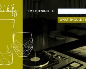 Drinkify = Música + Bebida