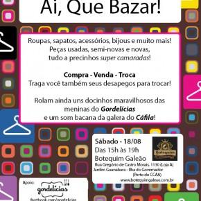 Gordelícias convida: Ai, Que Bazar! - Ilha do Governador
