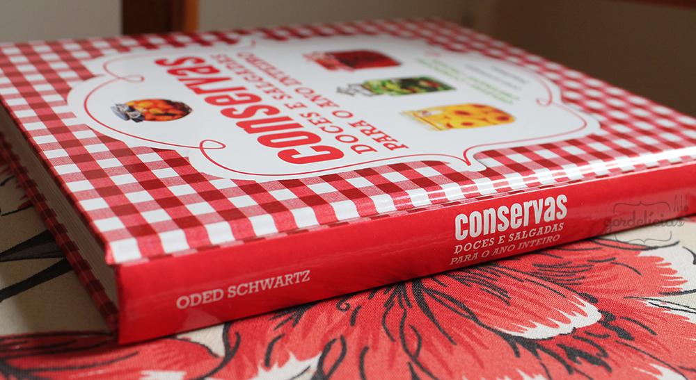 Livro: Conservas: doces e salgadas para o ano inteiro