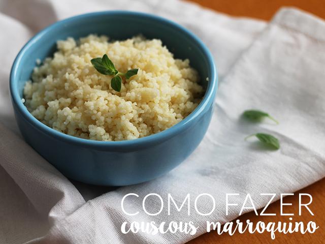 Como fazer couscous marroquino. Passo a passo completo em https://gordelicias.biz/.