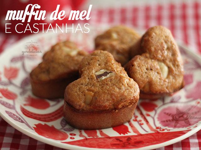 Muffin de Mel e Castanha. Receita completíssima em http://gordelicias.biz.