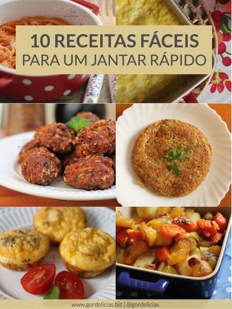 10 receitas fáceis para um jantar rápido. Confira a matéria completa acessando http://gordelicias.biz.