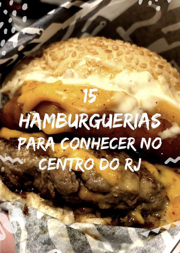 Confira a seleção de 15 hamburguerias para conhecer no Centro do RJ | Acesse http://gordelicias.biz