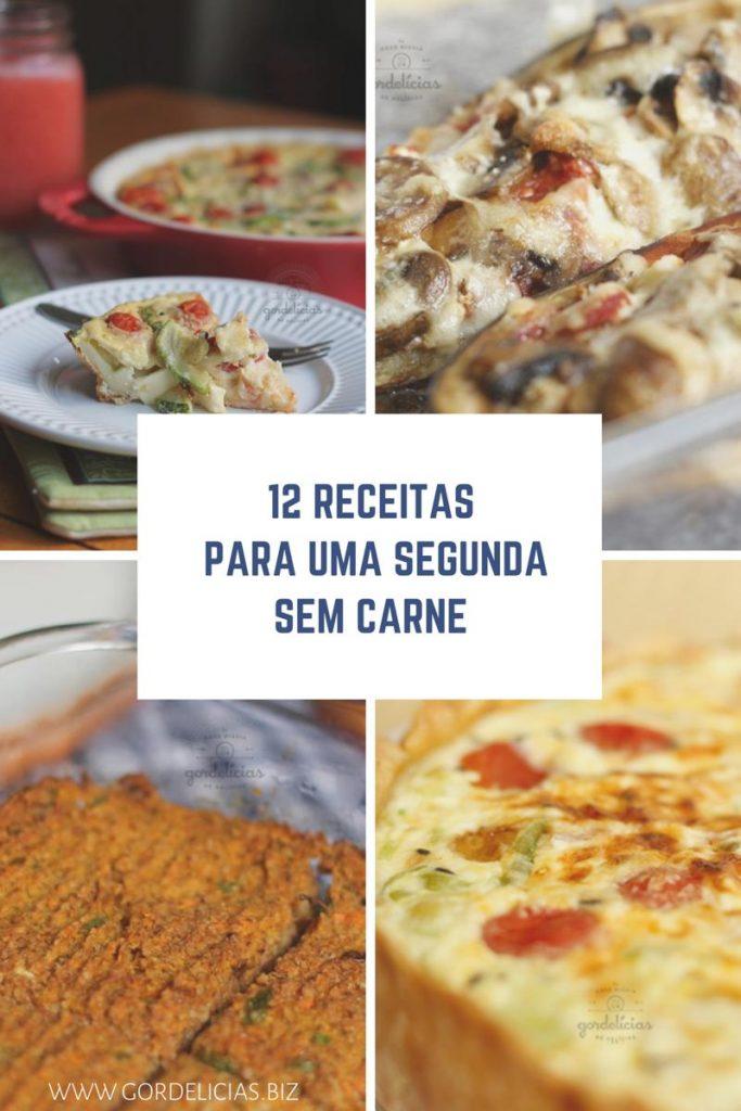 Confira uma seleção de 12 receitas para uma segunda sem carne. Post completo em http://localhost.