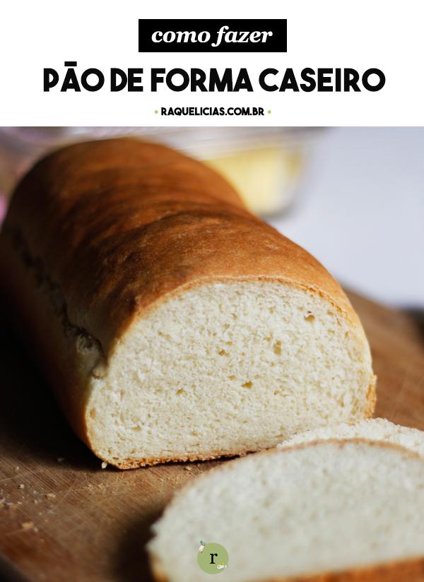 Pão de Forma da Rita Lobo :: Raquelícias